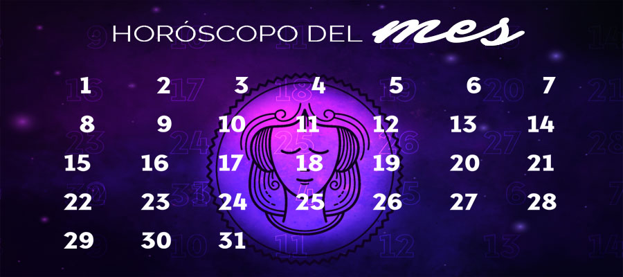 Horóscopo Virgo Mensual – Horóscopo del mes Virgo